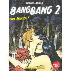 Bang Bang tome 2: Viva Mexico !